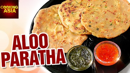How To Make Aloo Paratha | Cooking Asia
