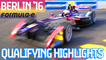 Berlin 2016 Qualifying Highlights - Formula E
