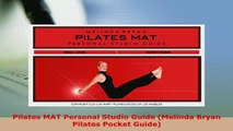 PDF  Pilates MAT Personal Studio Guide Melinda Bryan Pilates Pocket Guide PDF Online