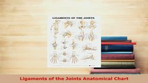 Read  Ligaments of the Joints Anatomical Chart Ebook Free