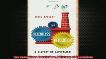 FREE DOWNLOAD  The Relentless Revolution A History of Capitalism  FREE BOOOK ONLINE