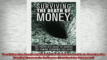 FREE PDF  Surviving the Death of Money The Preppers Guide to Survive the Coming Economic Collapse  BOOK ONLINE