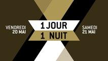 1 JOUR 1 NUIT N°10 - Sujet - EV - Cannes 2016