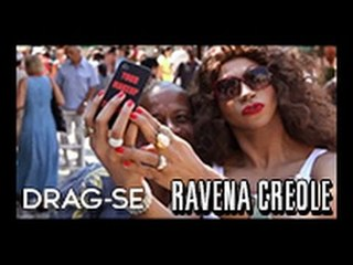 [DRAG-SE] Ravena Creole