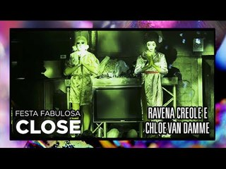 Ravena Creole e Chloe Van Damme @ Fabulosa