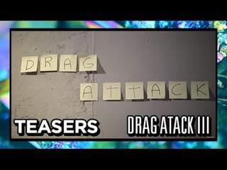 Drag Attack III - Desconstrução de gêneros binários e da heteronormatividade