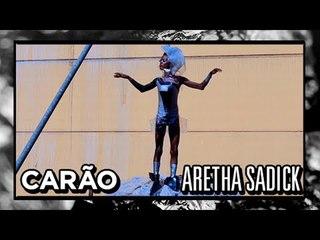 [CARÃO] Aretha Sadick