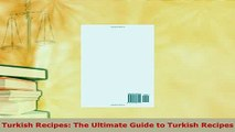 Download  Turkish Recipes The Ultimate Guide to Turkish Recipes Read Online
