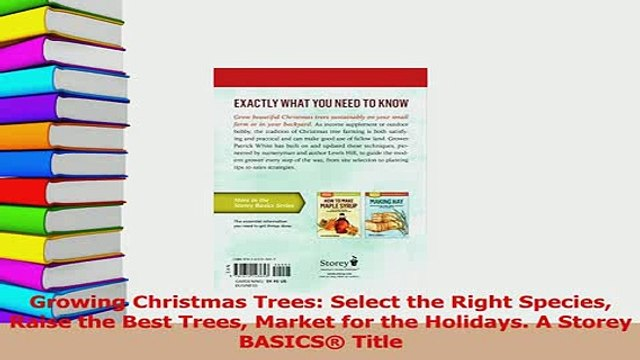Read  Growing Christmas Trees Select the Right Species Raise the Best Trees Market for the Ebook Free