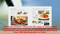 Download  The Irish Kitchen Discover the best of classic and modern food from Ireland the Ebook