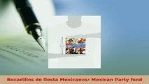 PDF  Bocadillos de fiesta Mexicanos Mexican Party food PDF Book Free