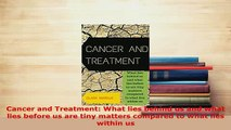 PDF  Cancer and Treatment What lies behind us and what lies before us are tiny matters  Read Online