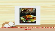 PDF  Cocina de mexico  Mexico cuisine Botanas Huevos Y Salsas Ebook