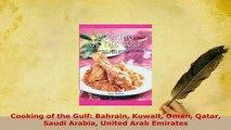 PDF  Cooking of the Gulf Bahrain Kuwait Oman Qatar Saudi Arabia United Arab Emirates Free Books