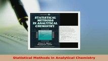 Read  Statistical Methods in Analytical Chemistry Ebook Free