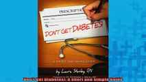 READ book  Dont Get Diabetes A Short and Simple Guide Full Free