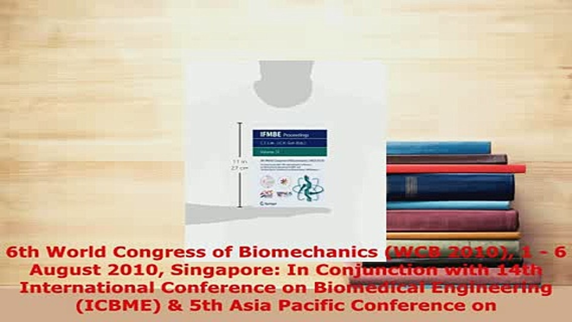 7th WACBE World Congress on Bioengineering 2015: 6th to 8th July, 2015, Singapore