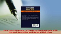 PDF  Hair Loss Solutions A Guide to Growing Hair with Natural Remedies and Natural Hair Care Ebook
