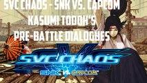 SvC Chaos: SNK vs. Capcom - All Kasumi's Pre-Battle Dialogue