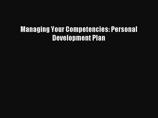Download Managing Your Competencies: Personal Development Plan Ebook Free