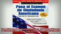 Free PDF Downlaod  Pasa el Examen de Ciudadania Americana  2008 Pasa El Examen de Ciudadania Americana Pass  FREE BOOOK ONLINE