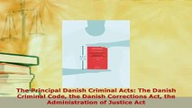 PDF  The Principal Danish Criminal Acts The Danish Criminal Code the Danish Corrections Act  EBook