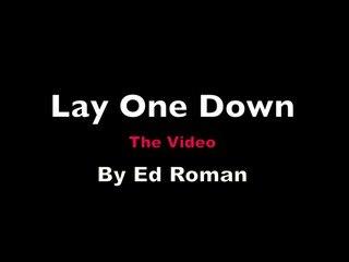 Ed Roman - Lay One Down