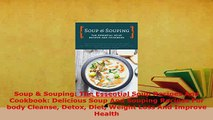 Download  Soup  Souping The Essential Soup Recipes And Cookbook Delicious Soup And Souping PDF Online