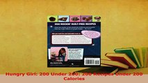 Download  Hungry Girl 200 Under 200 200 Recipes Under 200 Calories Download Online