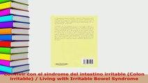 PDF  Convivir con el sindrome del intestino irritable Colon irritable  Living with Irritable  Read Online