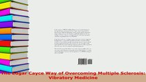 PDF  The Edgar Cayce Way of Overcoming Multiple Sclerosis Vibratory Medicine Free Books