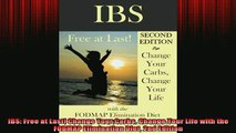 READ FREE FULL EBOOK DOWNLOAD  IBS Free at Last Change Your Carbs Change Your Life with the FODMAP Elimination Diet 2nd Full Free