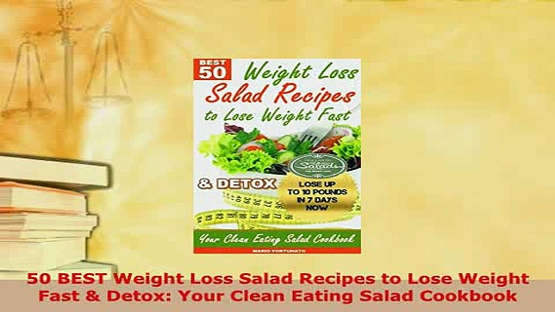 Download 50 Best Weight Loss Salad Recipes To Lose Weight Fast Detox Your Clean Eating Salad Download Online
