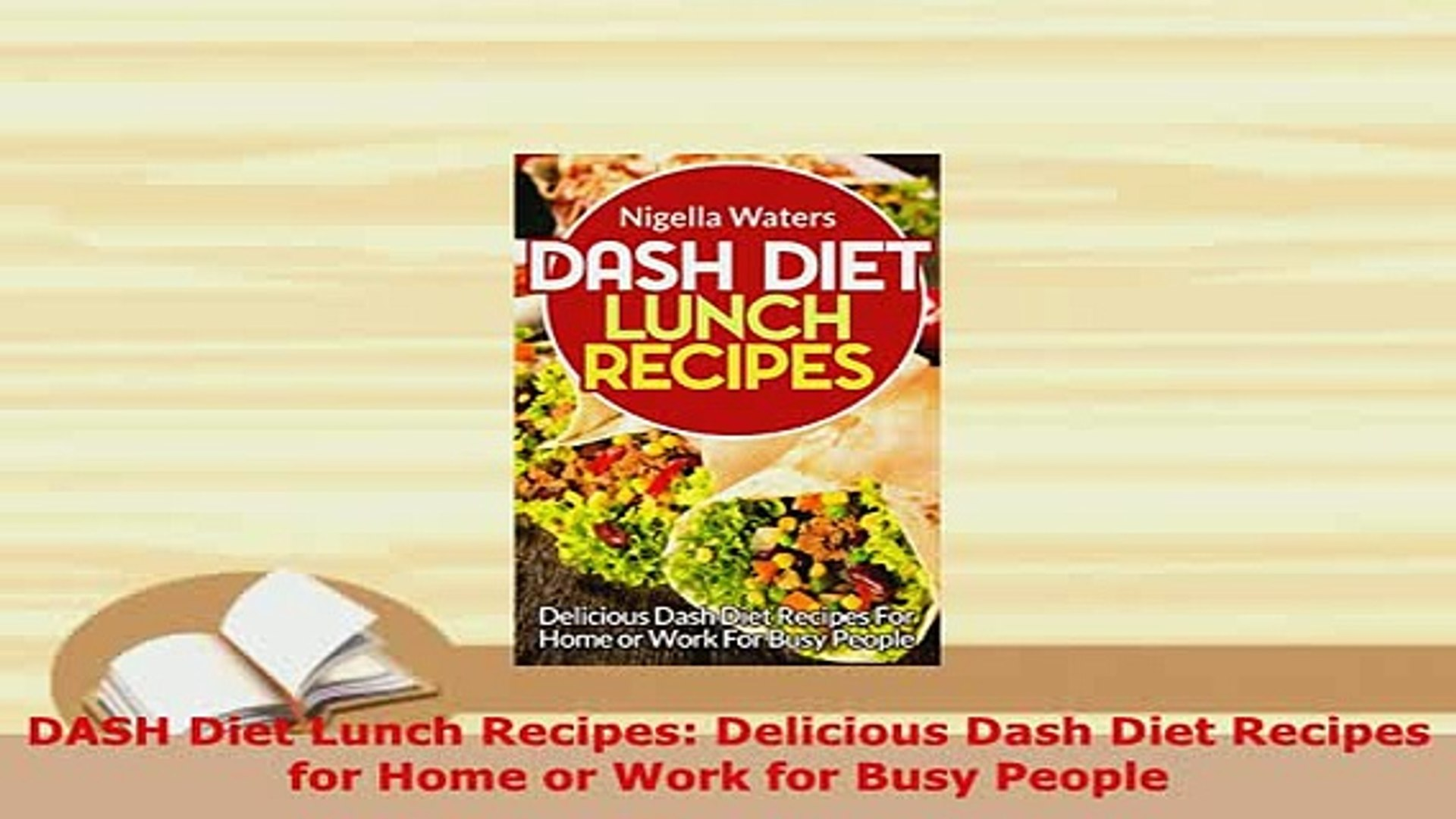 Download  DASH Diet Lunch Recipes Delicious Dash Diet Recipes for Home or Work for Busy People Downl