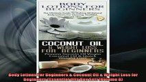 READ book  Body Lotions For Beginners  Coconut Oil  Weight Loss for Beginners Essential Oils Box Free Online