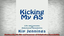 READ book  Kicking My AS Life and Lessons of Ankylosing Spondylitis Full Free