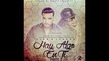 Zion & Lennox - Hay Algo En Ti 2 (Preview)