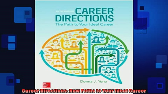 FREE DOWNLOAD  Career Directions New Paths to Your Ideal Career  FREE BOOOK ONLINE