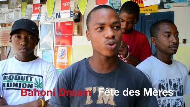 Bahoni Dream FETE DES MERES MAYOTTE