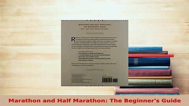 Download  Marathon and Half Marathon The Beginners Guide Read Full Ebook