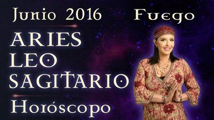 Horóscopo ARIES, LEO Y SAGITARIO Junio 2016 Signos de Fuego por Jimena La Torre