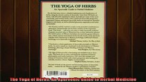 READ book  The Yoga of Herbs An Ayurvedic Guide to Herbal Medicine Online Free