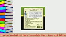 Read  Medical Assisting Made Incredibly Easy Law and Ethics Ebook Free