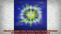 READ book  Miracles Through Pranic Healing Latest Edition Practical Manual on Energy Healing Free Online