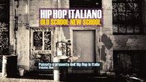 Various Artists - Hip Hop Megamix 2016 HQ / Best Italian Old and New Hip Hop Music