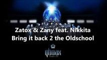 (19) ZATOX - Bring it back 2 the Oldschool (& Zany feat. Nikkita)   Qlimax 2010 LIVE CD