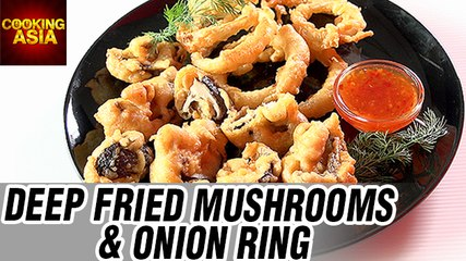 Deep Fried Mashrooms and Onion Ring | Cooking Asia