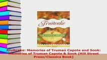 PDF  Fruitcake Memories of Truman Capote and Sook Memories of Truman Capote  Sook Hill Download Online