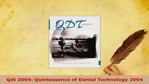 PDF  Qdt 2004 Quintessence of Dental Technology 2004 Free Books