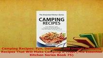 PDF  Camping Recipes Fun Delicious and Unique Camping Recipes That Will Make Camping A Treat Download Online